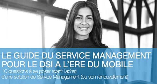 http://www.easyvista.com/fr/guide-serv-manag-pour-le-dsi